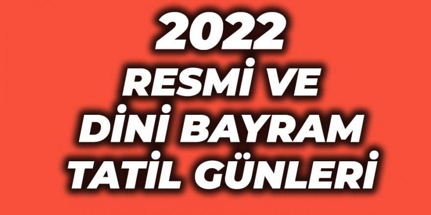 2022 Resmi Tatil Günleri Açıklandı! 2022 Yılında Kurban ve Ramazan Bayramı Kaç Gün?